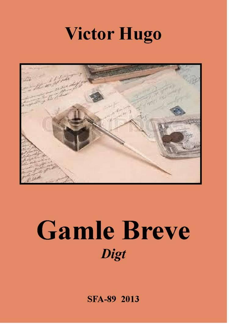 Gamle breve, digt af Victor Hugo