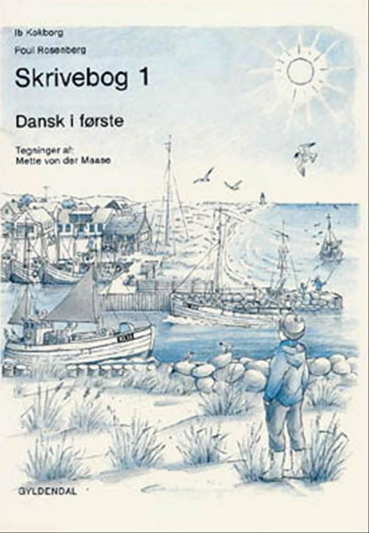 Dansk i første af Ib Kokborg og Poul Rosenberg