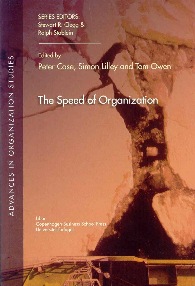 The Speed of Organization af Simon Lilley, Peter Case og Tom Owen