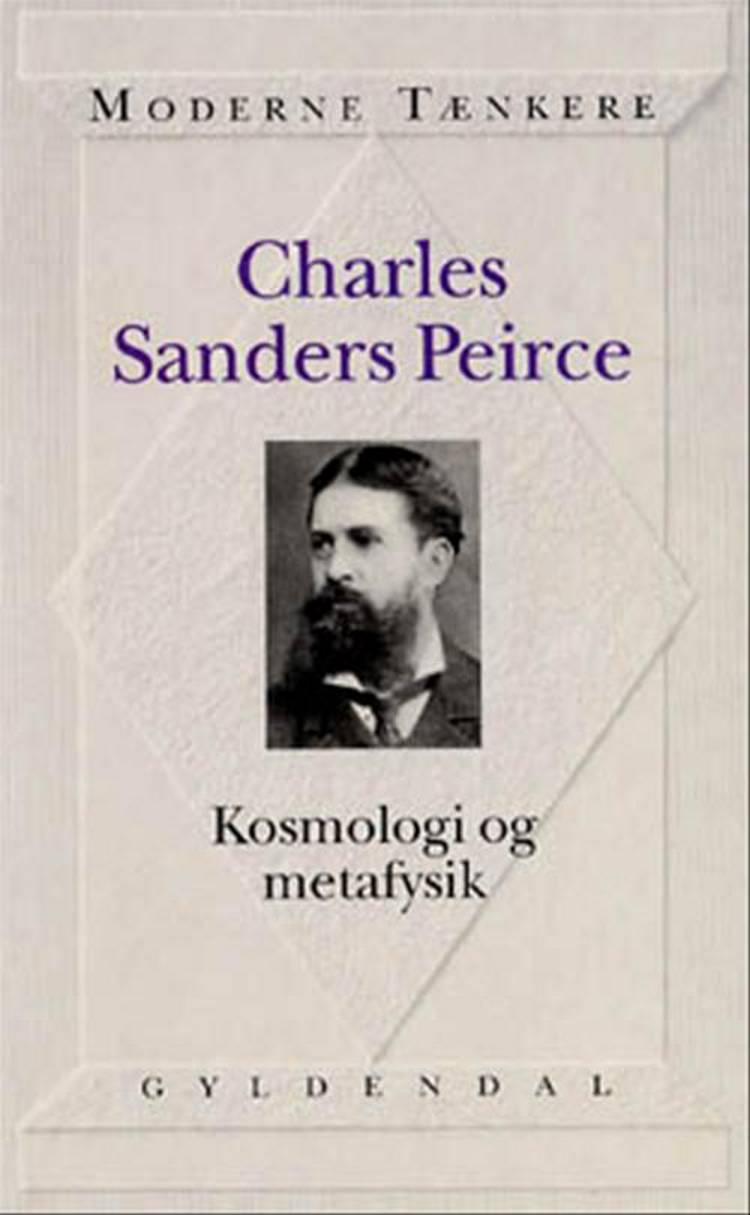 Kosmologi og metafysik af Charles S. Peirce