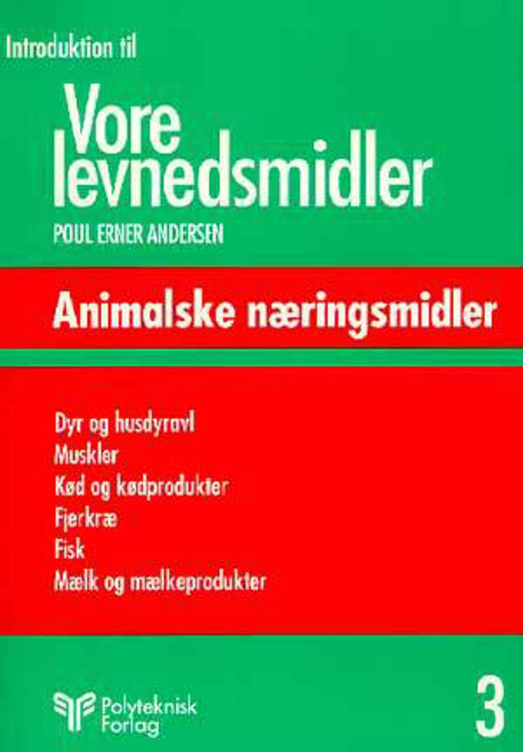 Introduktion til vore levnedsmidler Bd 3 af Poul Erner Andersen