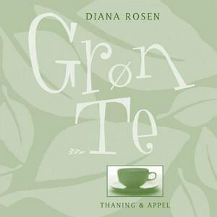 Grøn te af Diana Rosen