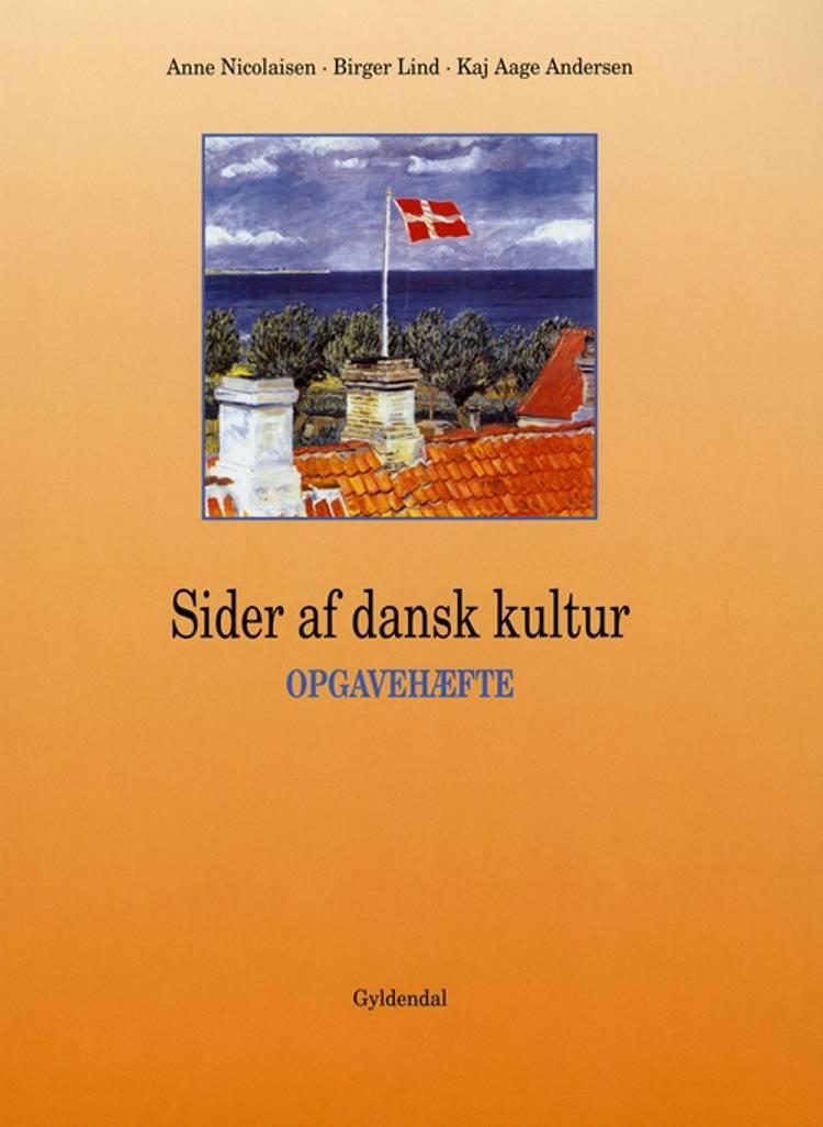 Sider af dansk kultur, Opgavehæfte af Birger Lind, Kaj Aage Andersen og Anne Nicolajsen
