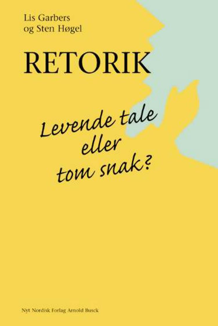 Retorik af Lis Garbers og Sten Høgel