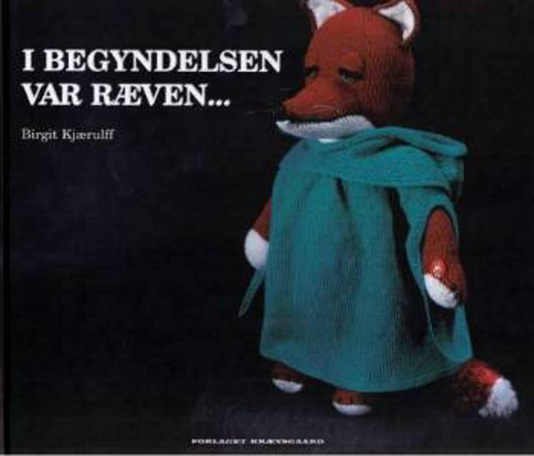 I begyndelsen var ræven af Birgit Kjærulff
