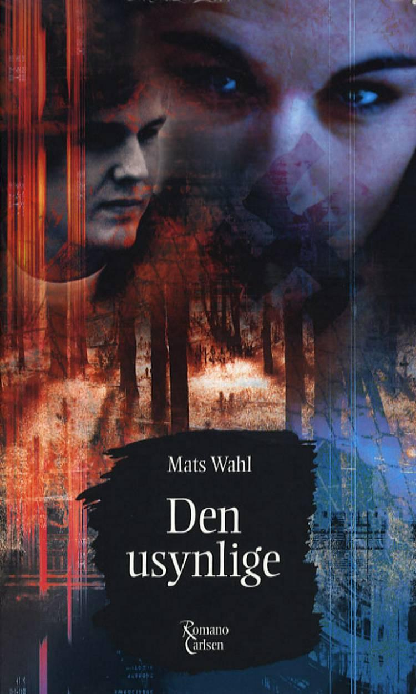Den usynlige af Mats Wahl