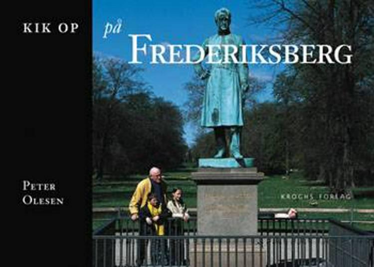 Kik op på Frederiksberg af Peter Olesen