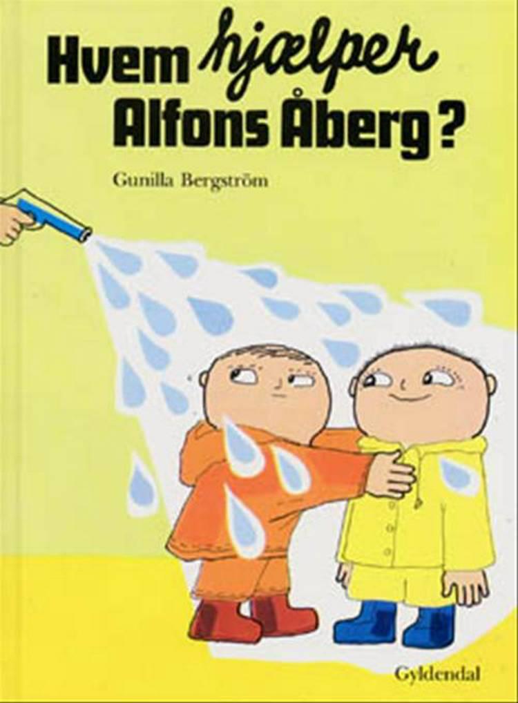 Hvem hjælper Alfons Åberg? af Gunilla Bergström