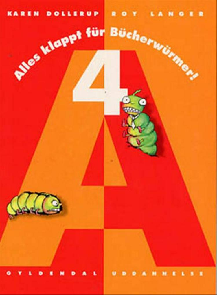 Alles klappt für Bücherwürmer! af Karen Dollerup og Roy Langer