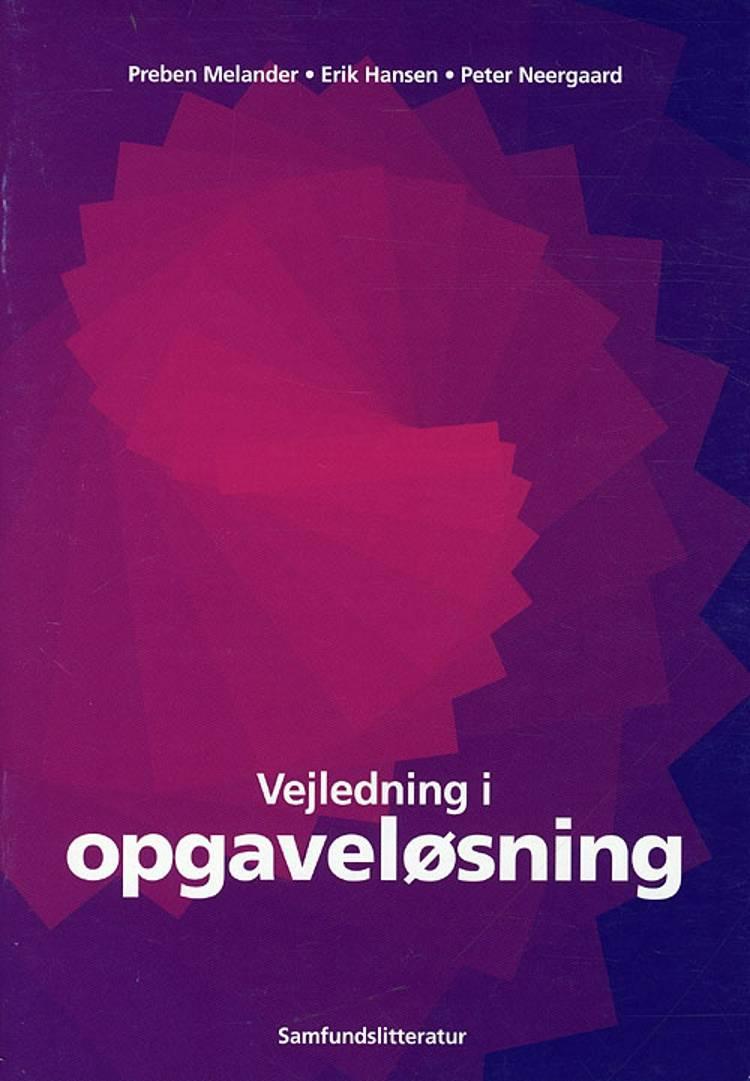 Vejledning i opgaveløsning af Preben Melander, Erik Hansen og Peter Neergaard