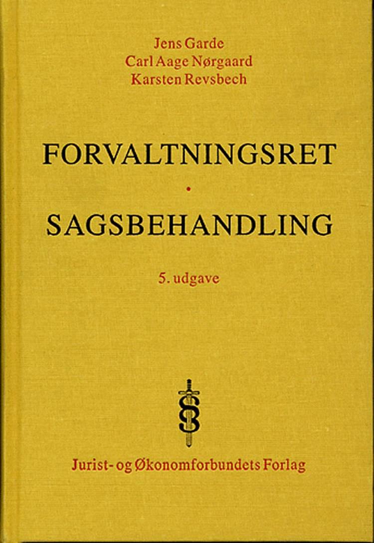 Forvaltningsret af Jens Garde, Carl Aage Nørgaard og Karsten Revsbech