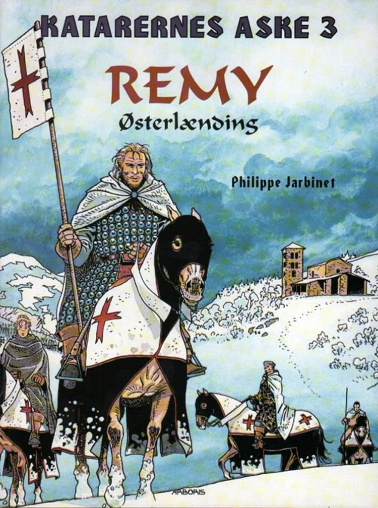 Remy Østerlænding af Philippe Jarbinet