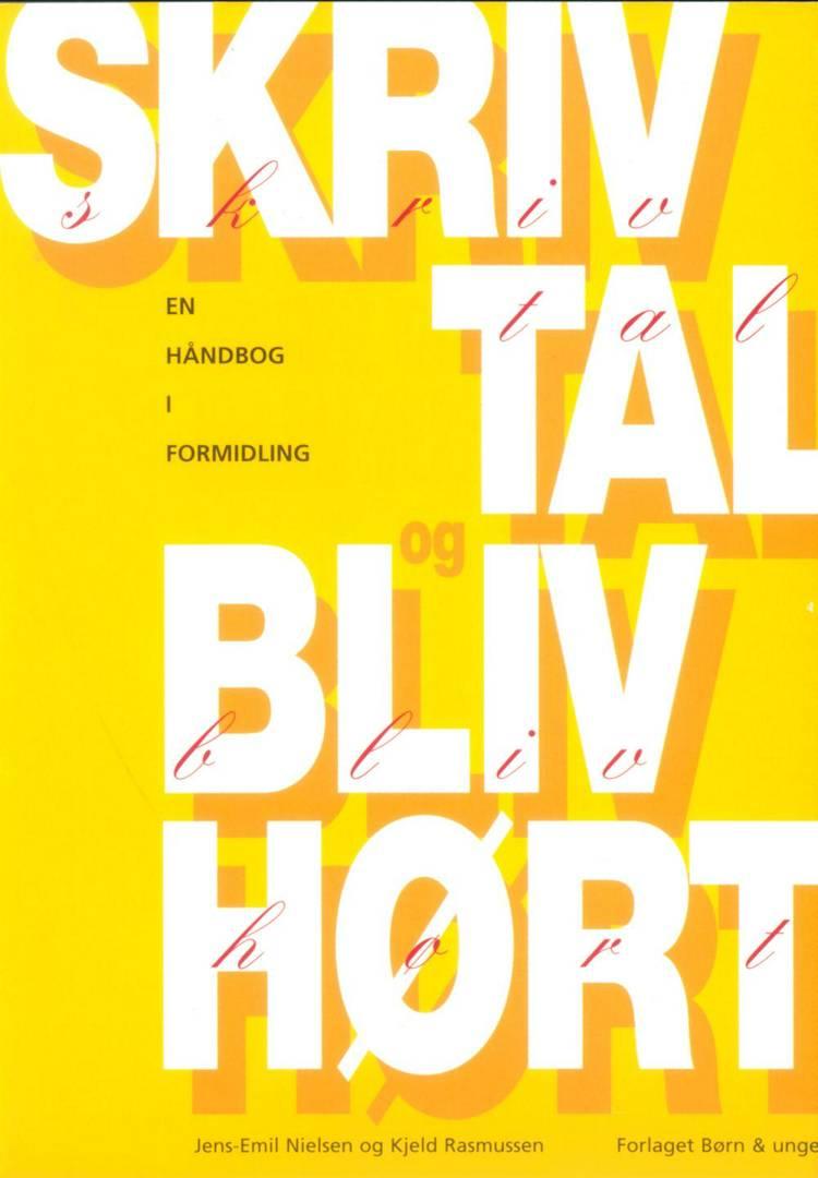 Skriv, tal og bliv hørt af Jens-Emil Nielsen og Kjeld Rasmussen