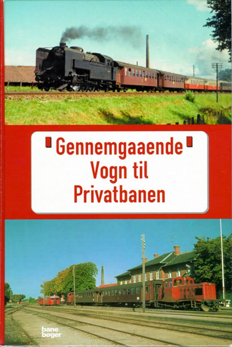 Gennemgaaende Vogn til Privatbanen af John Poulsen