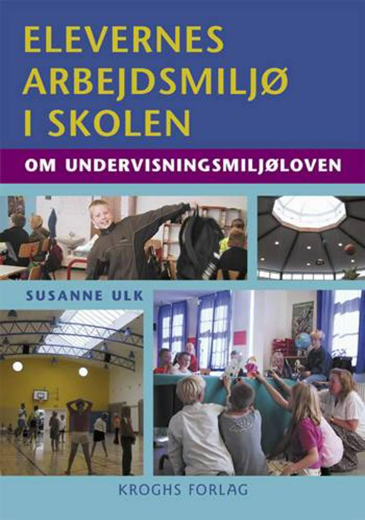 Elevernes arbejdsmiljø i skolen af Susanne Ulk