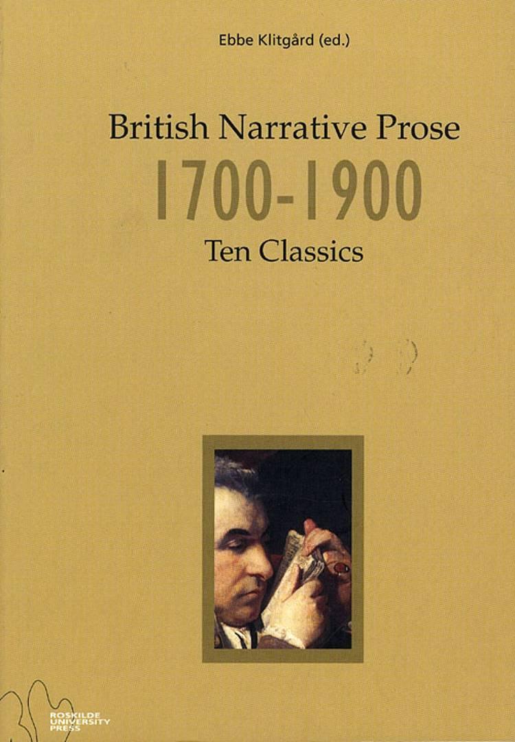 British narrative prose 1700-1900 af Ebbe Klitgård