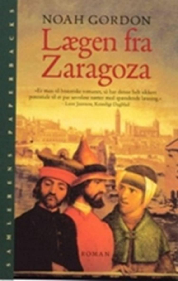 Lægen fra Zaragoza af Noah Gordon, Gordon og noah