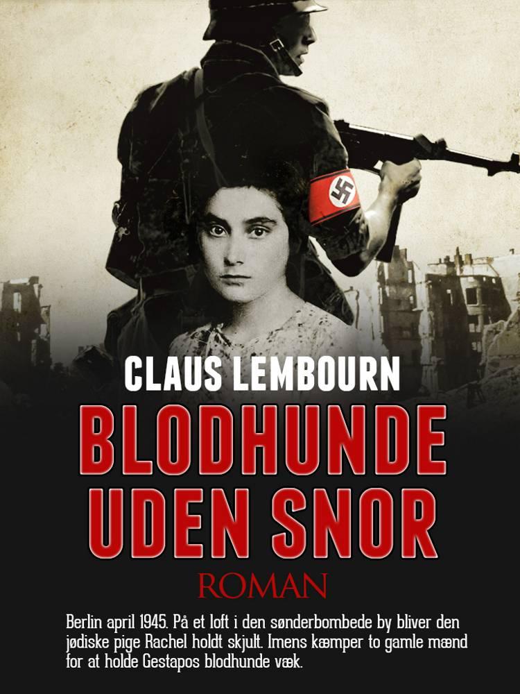 Blodhunde uden snor af Claus Lembourn