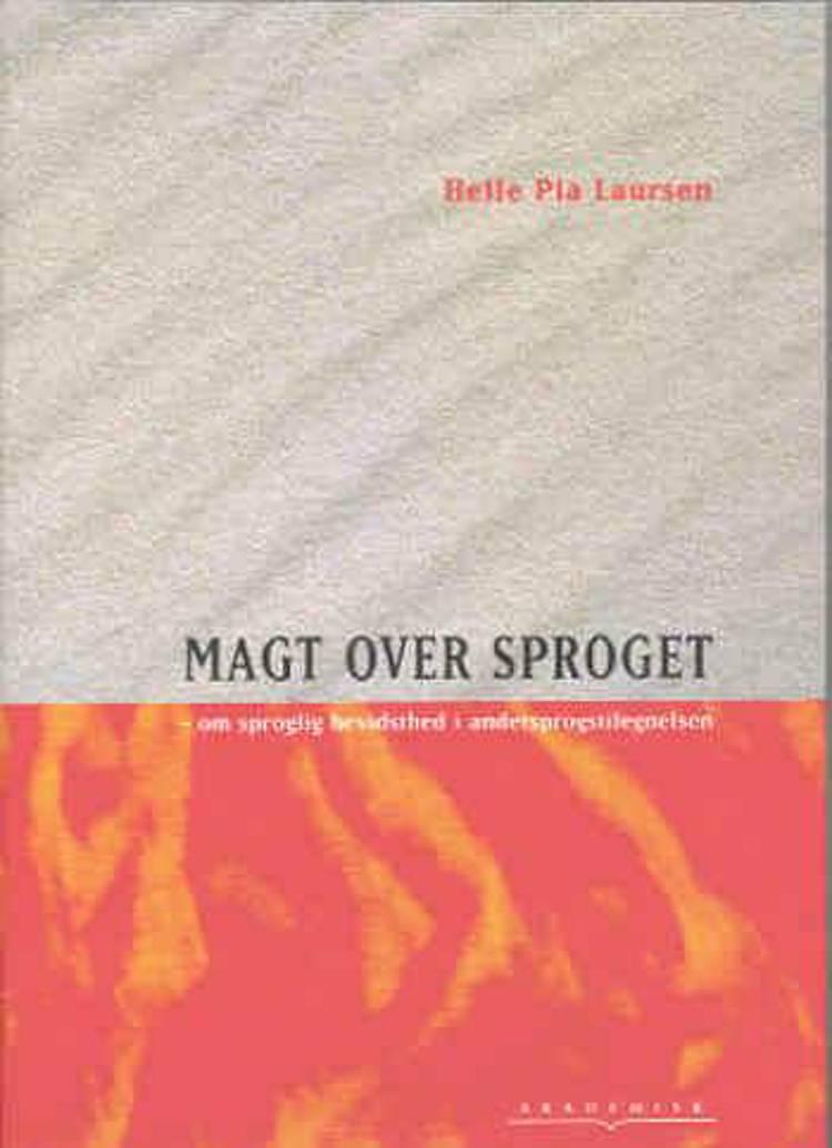 Magt over sproget af Helle Pia Laursen