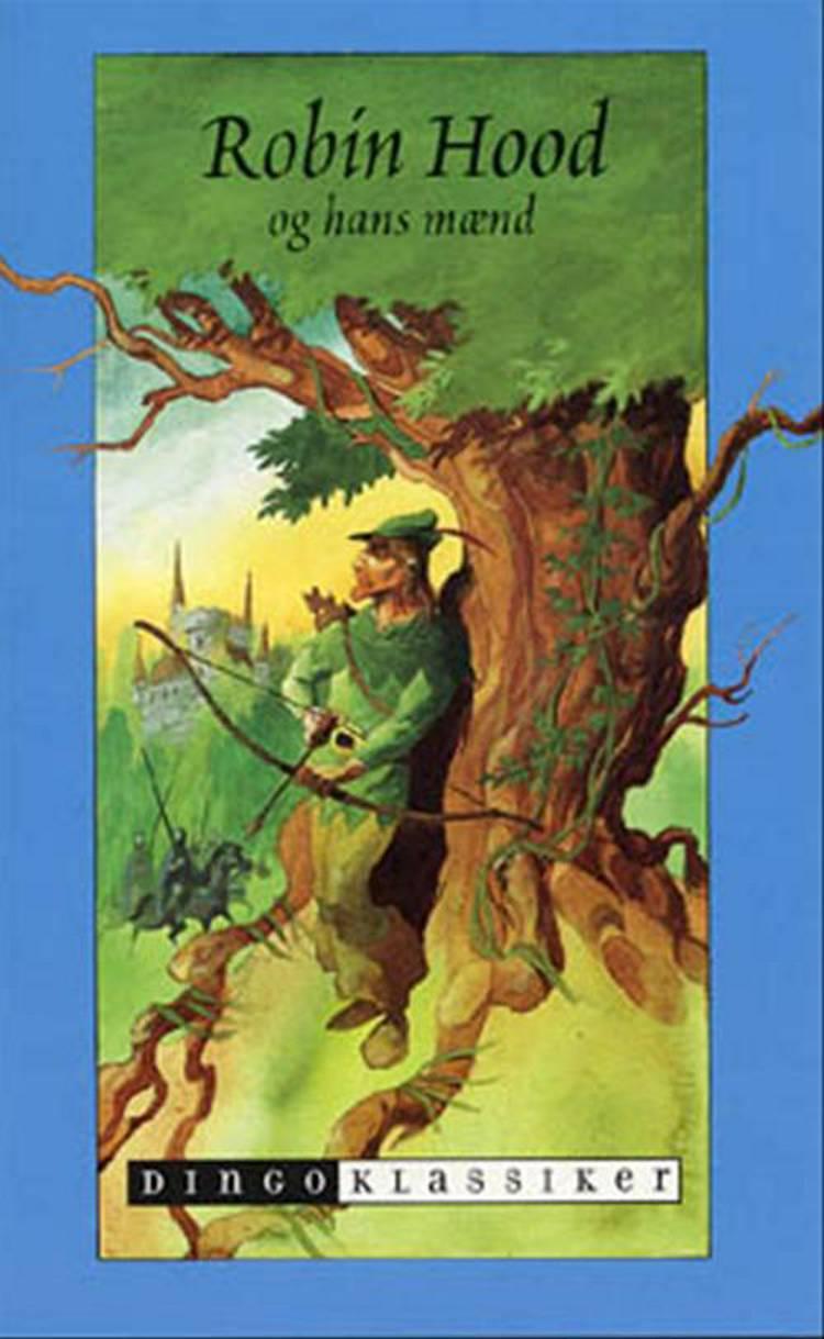 Robin Hood og hans mænd af Knud Erik Larsen