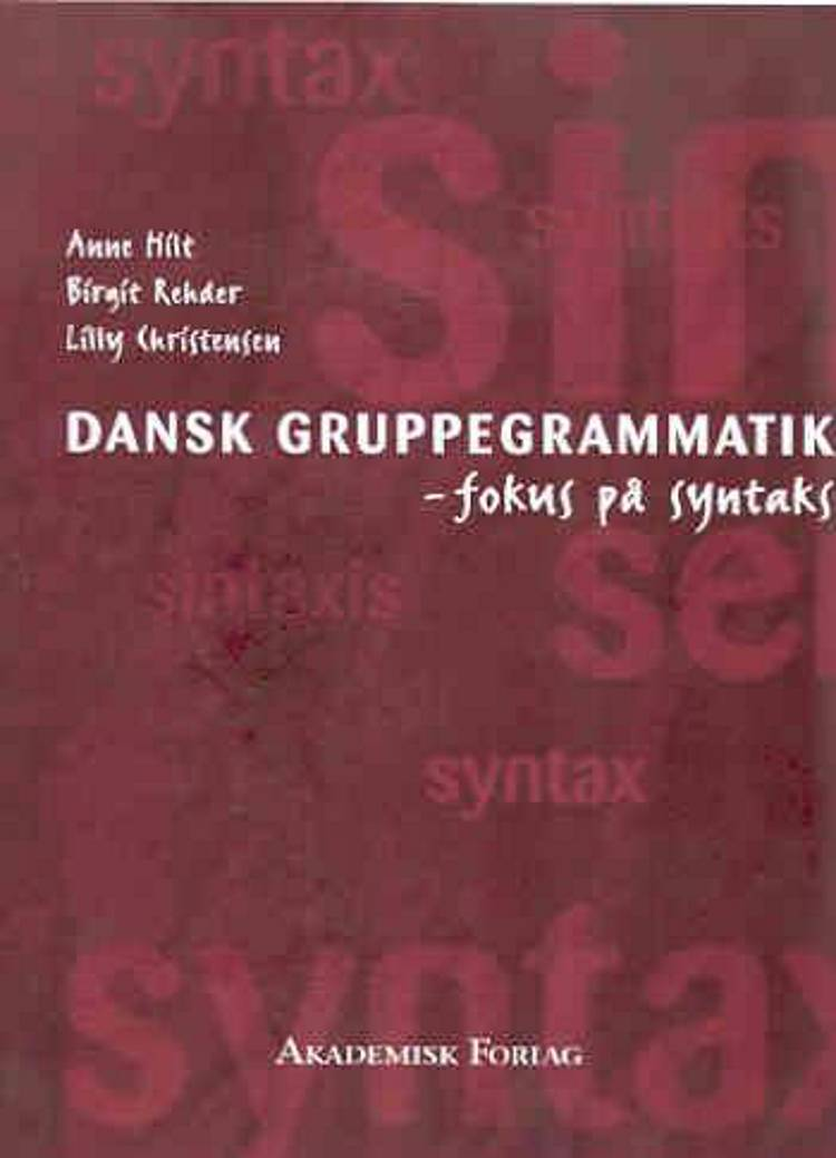 Dansk gruppegrammatik af Lilly Christensen, Anne Hilt og Birgit Rehder
