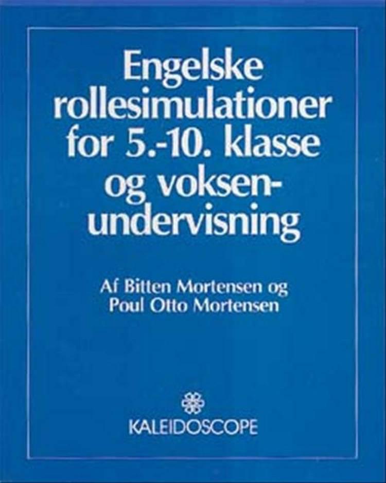 Engelske rollesimulationer for 5.-10. klasse og voksenundervisning af Poul Otto Mortensen og Bitten Mortensen