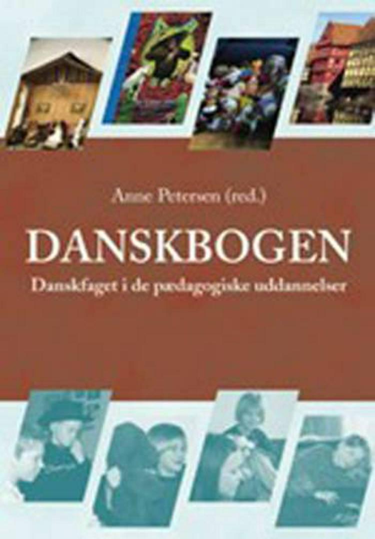 Danskbogen af Eva Gulløv, Anne Poulsen og Lars Konzack m.fl.
