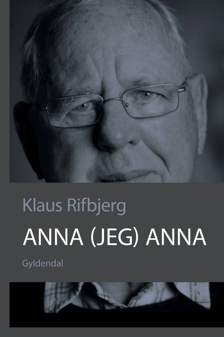 Anna (jeg) Anna af Klaus Rifbjerg