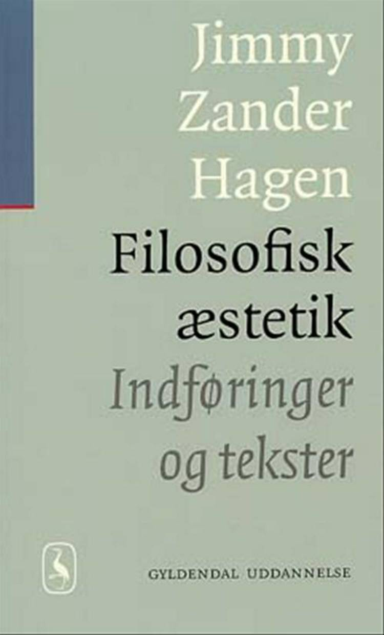 Filosofisk æstetik af Jimmy Zander Hagen