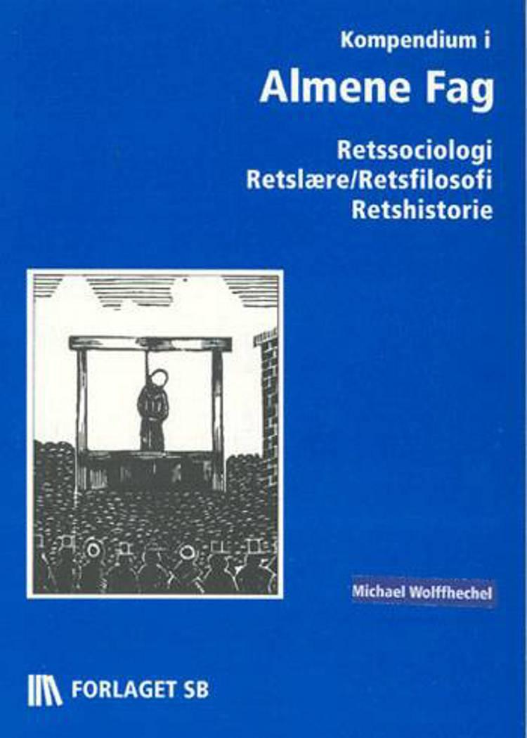 Kompendium i Almene Fag af Michael Wolffhechel