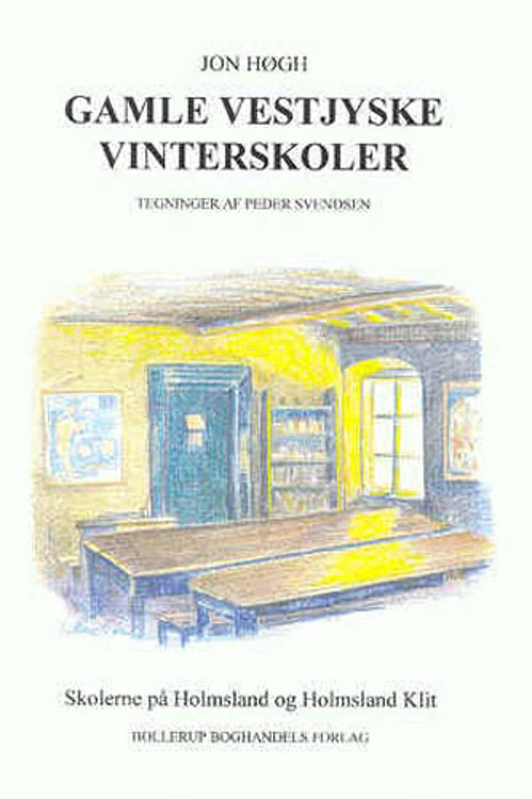 Gamle vestjyske vinterskoler af Jon Høgh