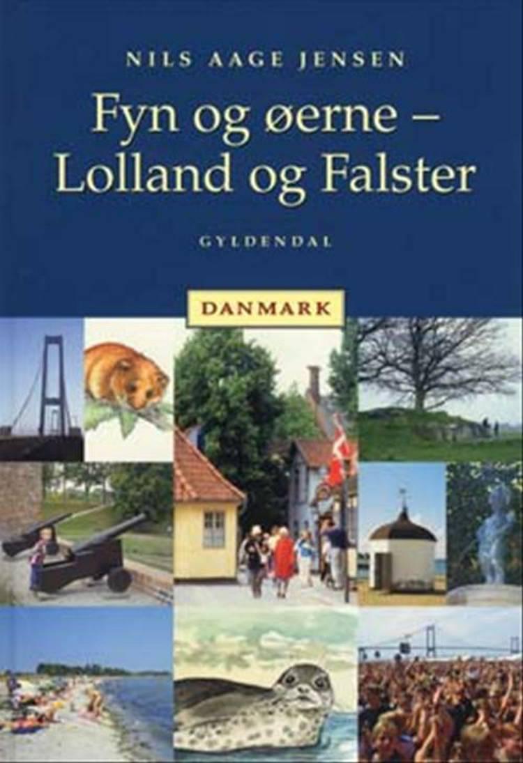 Fyn og øerne - Lolland og Falster af Nils Aage Jensen