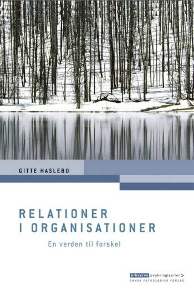 Relationer i organisationer af Gitte Haslebo