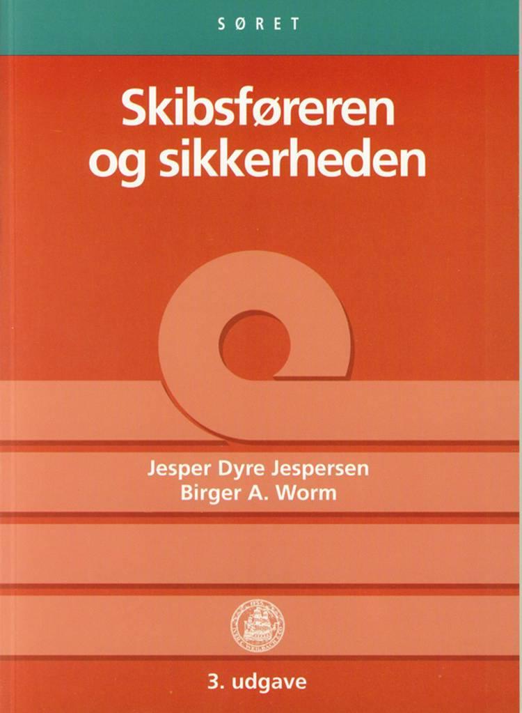 Skibsføreren og sikkerheden af Birger A. Worm og Jesper Dyre Jespersen
