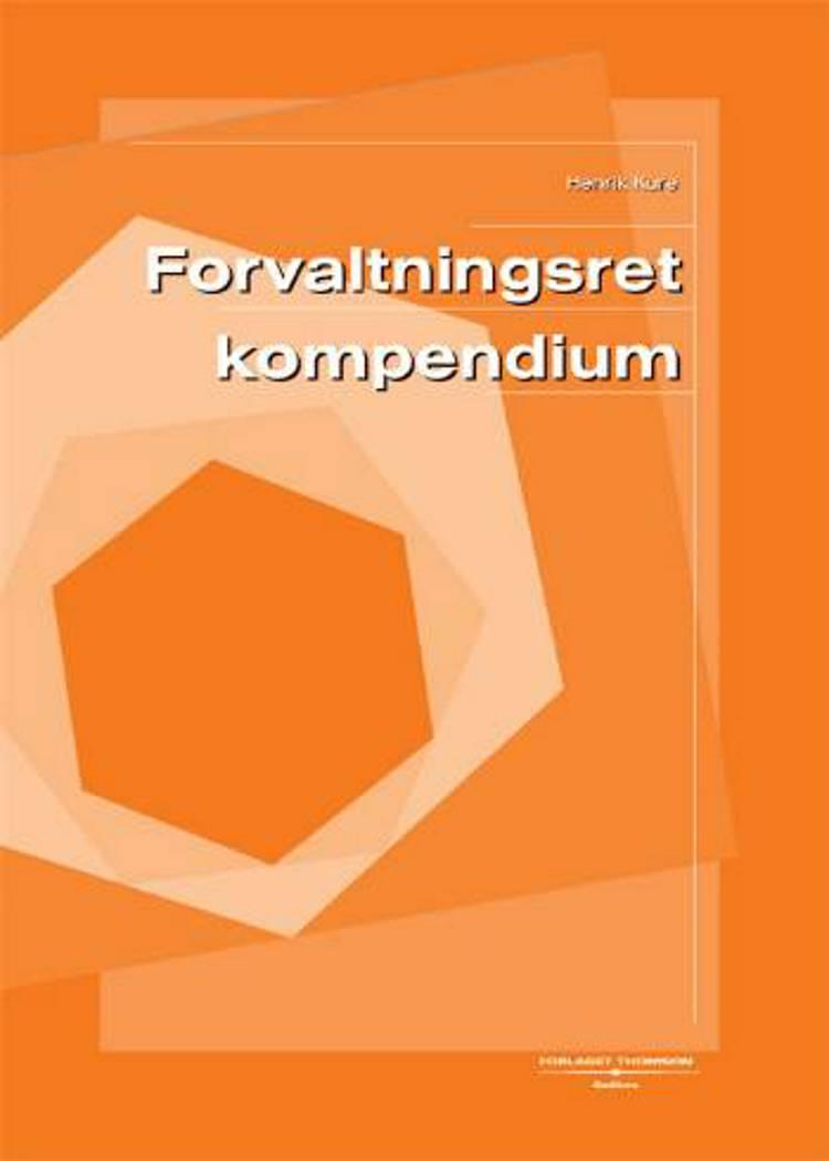 Forvaltningsret (kompendium) af Henrik Kure