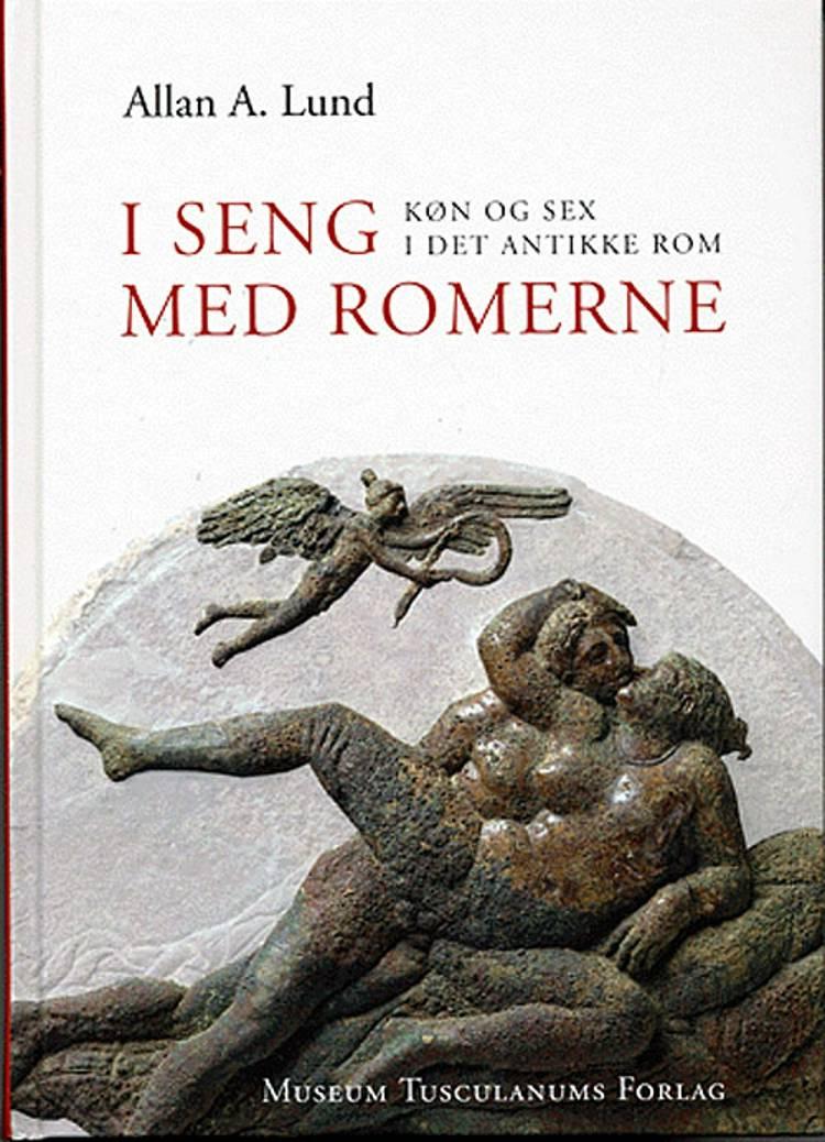 I seng med romerne af Allan A. Lund