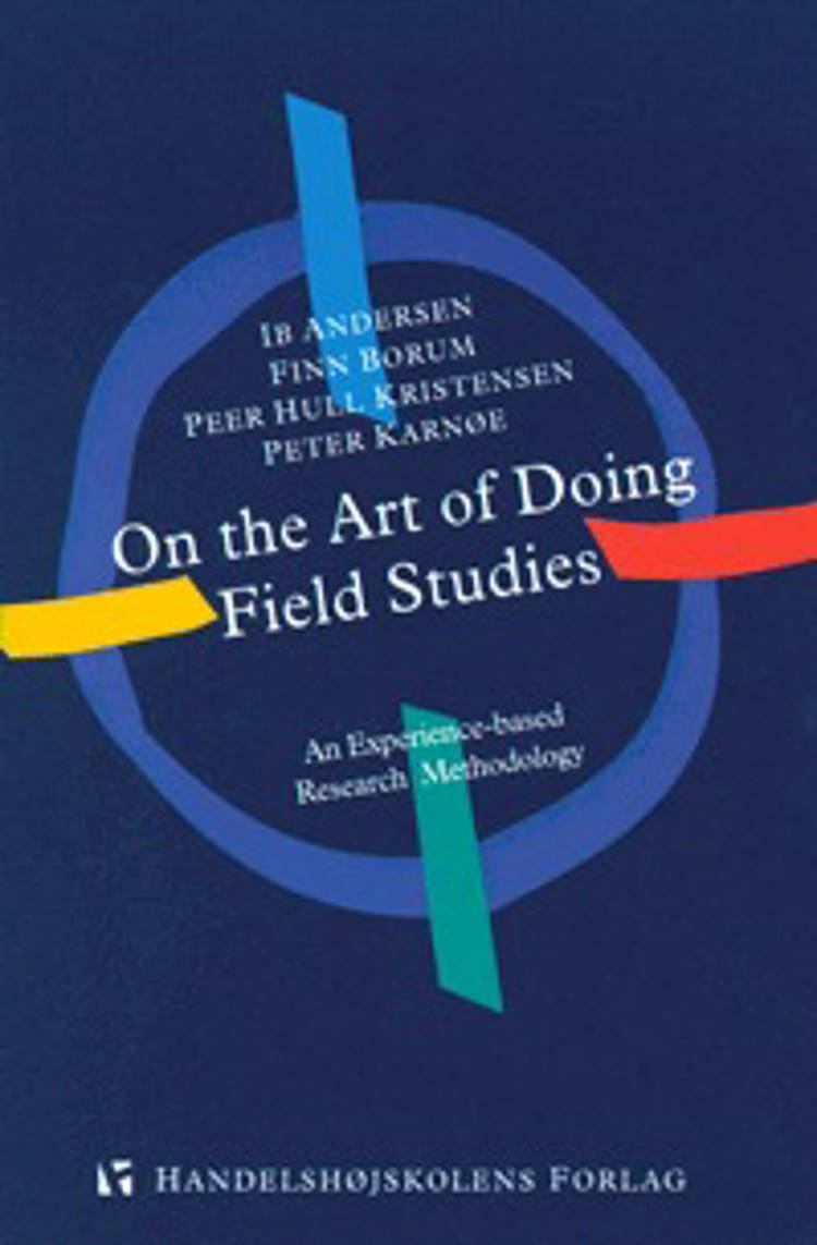 On the art of doing field studies af Ib Andersen