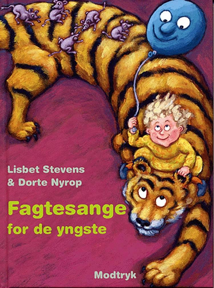 Fagtesange for de yngste af Lisbet Stevens Dorte Nyrop