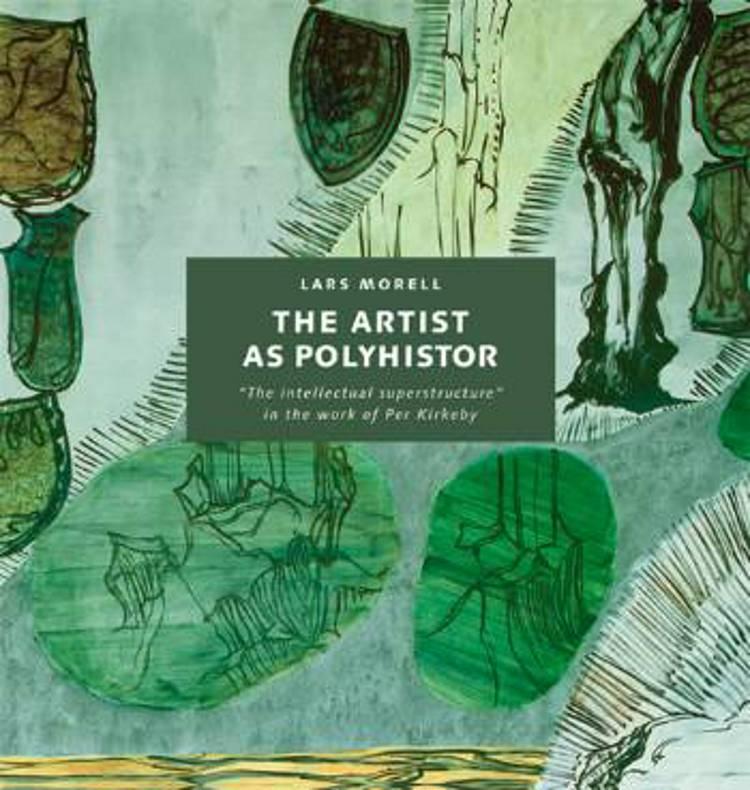 The Artist as Polyhistor af Lars Morell