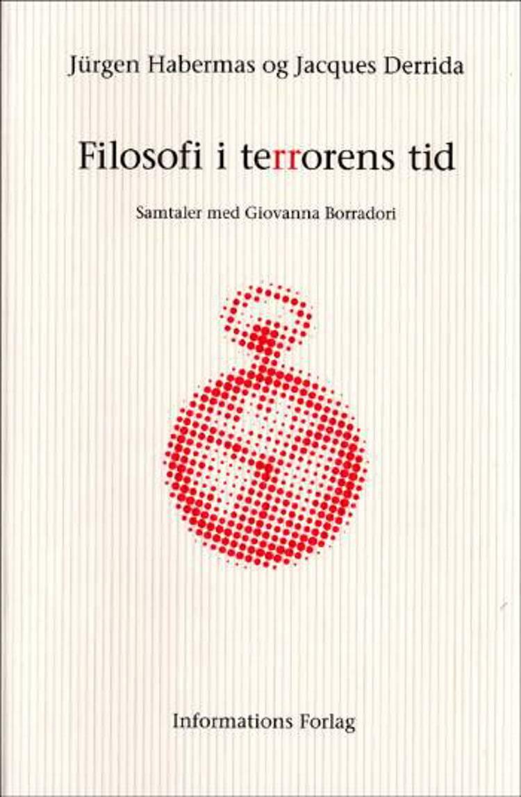 Filosofi i terrorens tid af Jürgen Habermas og Jacques Derrida