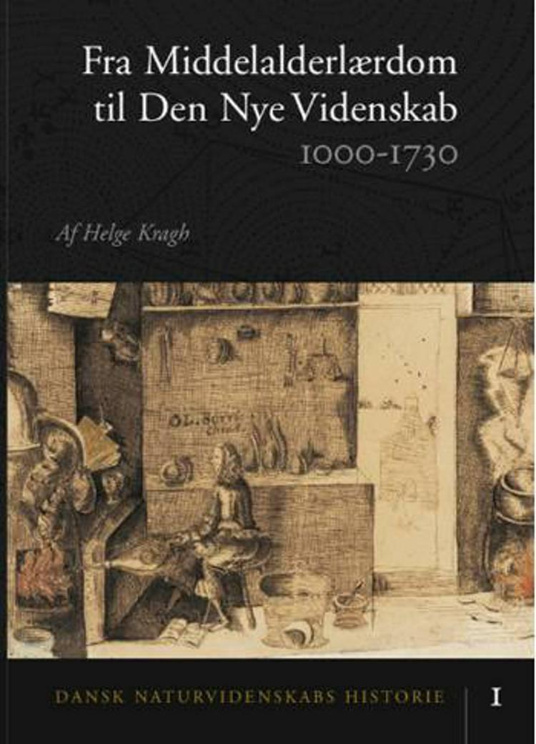 Dansk naturvidenskabs historie af Helge Kragh