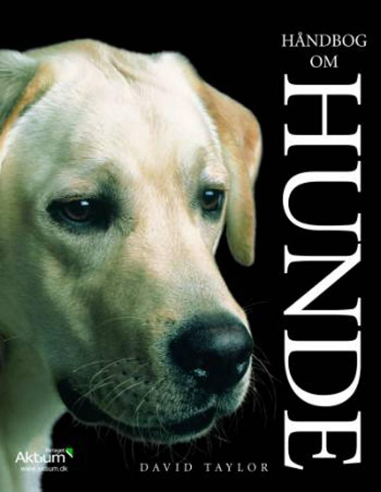 Håndbog om hunde af David Taylor