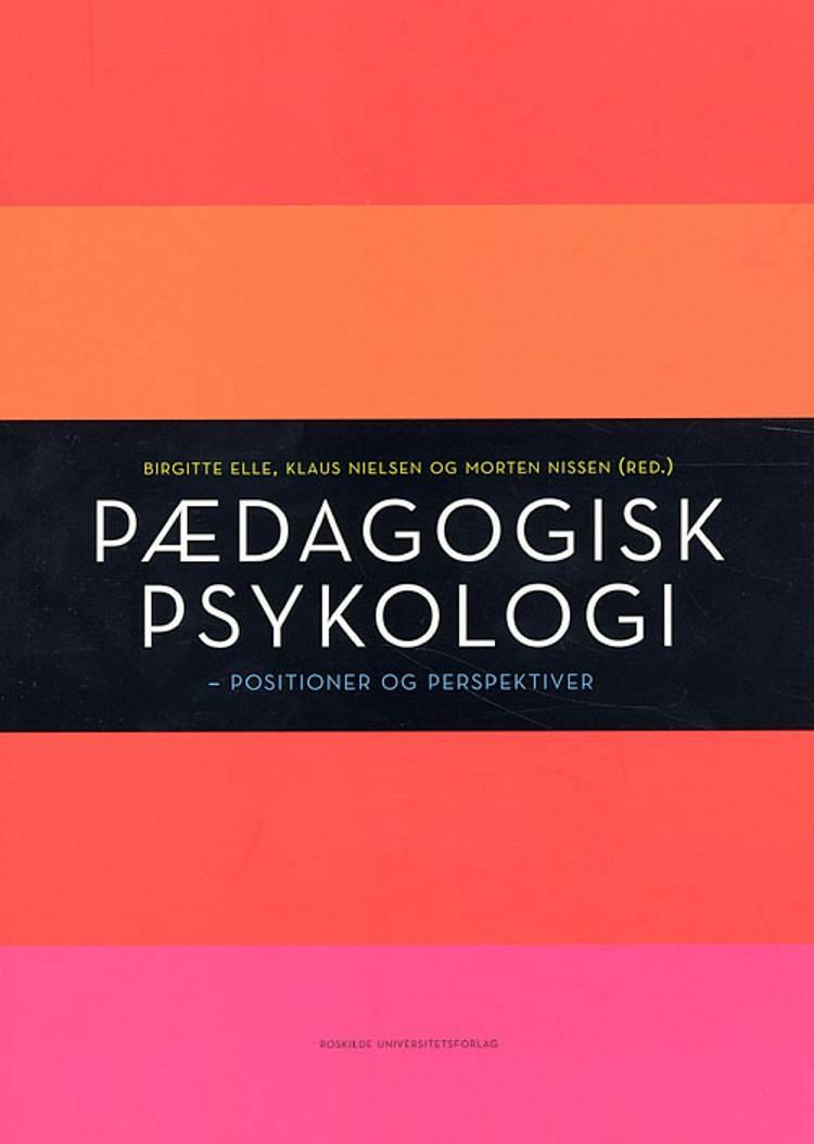 Pædagogisk psykologi af Klaus Nielsen, Elle og Lene Tanggaard Pedersen