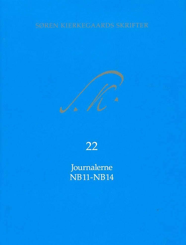 Søren Kierkegaards skrifter. Bind 22 af Søren Kierkegaard