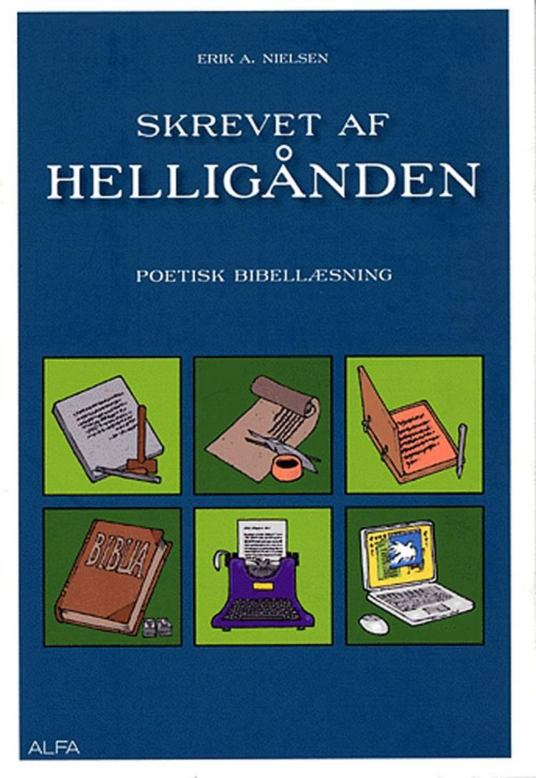Skrevet af Helligånden af Erik A. Nielsen