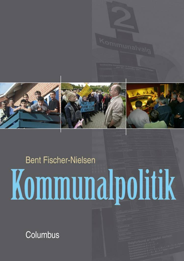 Kommunalpolitik af Bent Fischer-Nielsen