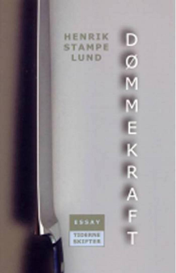 Dømmekraft af Henrik Stampe Lund