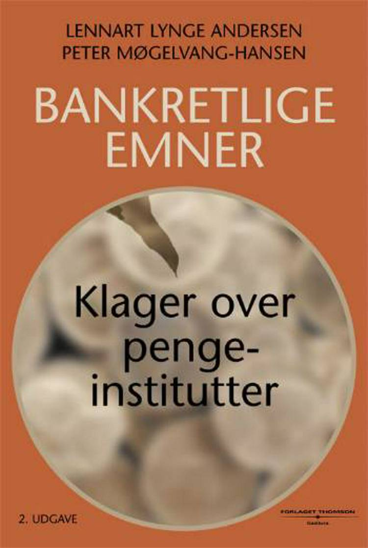 Bankretlige emner af L. Lynge Andersen, Lennart Lynge Andersen, Peter Møgelvang-Hansen og Peter Møgelvang Hansen