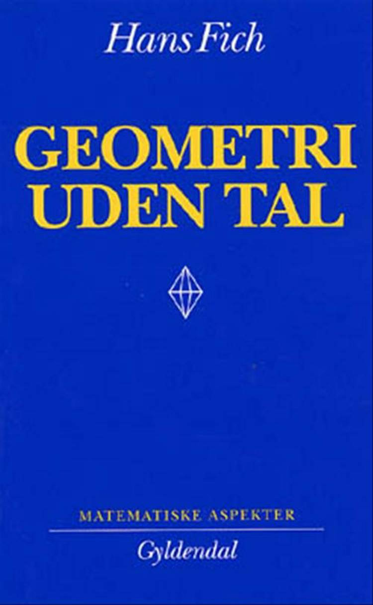 Geometri uden tal af Hans Fich