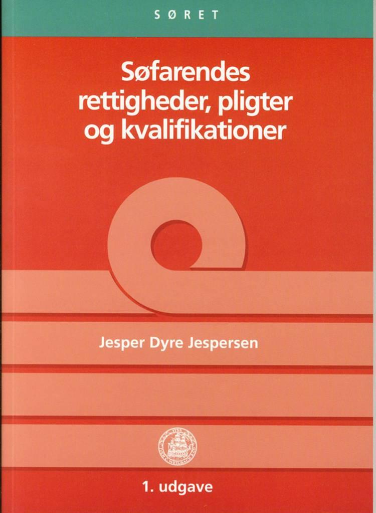 Søfarendes rettigheder, pligter og kvalifikationer om bord af Jesper Dyre Jespersen